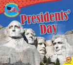 Presidents' Day : Let's Celebrate American Holidays - Aaron Carr
