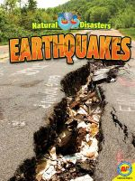 Earthquakes : Natural Disasters - Jack Zayarny