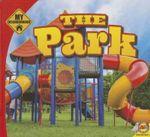 The Park : My Neighborhood - Megan Cuthbert