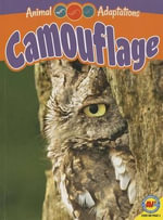 Camouflage : Animal Adaptations - Jack Zayarny