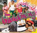Breakdancing : Let's Dance - Aaron Carr