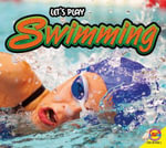 Swimming : Let's Play - Aaron Carr