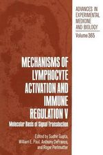 Mechanisms of Lymphocyte Activation and Immune Regulation V : Molecular Basis of Signal Transduction