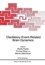 Oscillatory Event-Related Brain Dynamics : Transport, Cellular Interactions, and Brain Pathol...