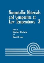 Nonmetallic Materials and Composites at Low Temperatures - Gunther Hartwig