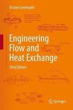Engineering Flow and Heat Exchange - Octave Levenspiel