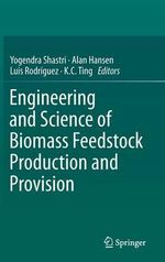 Engineering and Science of Biomass Feedstock Production