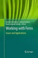 Working with Ferns : Issues and Applications