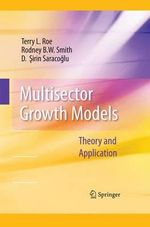 Multisector Growth Models : Theory and Application - Terry L. Roe