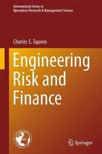 Engineering Risk and Finance : International Series in Operations Research & Management Science - Charles S. Tapiero