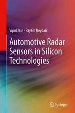 Automotive Radar Sensors in Silicon Technologies - Vipul Jain