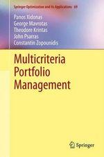 Multicriteria Portfolio Management - Panos Xidonas