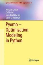Pyomo - Optimization Modeling in Python - William E. Hart