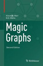 Magic Graphs - Alison M Marr