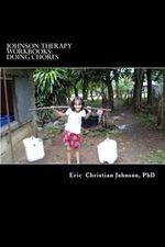 Johnson Therapy Workbooks : Doing Chores - Eric Christian Johnson