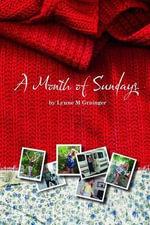 A Month of Sundays - Lynne M Grainger