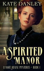 A Spirited Manor - Kate Danley