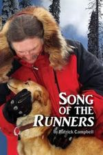 Song of the Runners : The Bond - Patrick Joseph Campbell