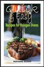 Quick & Easy : Halogen Oven Recipes for One Person - Maryanne Madden