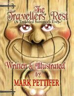 The Travellers' Rest : (A Troubled Summer's Eve) - Mark Pettifer