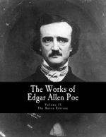 The Works of Edgar Allen Poe : The Raven Edition - Edgar Allen Poe