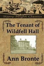 The Tenant of Wildfell Hall - Ann Bronte