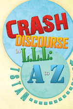 Crash Discourse in L.L.L : A to Z -  TSTAN