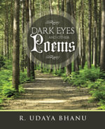 Dark Eyes and Other Poems - R. UDAYA BHANU