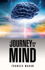 A Journey Into the Mind - Frances Mahan