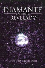 Diamante En Bruto Revelado -  BALDERES LUCILA SANTOS DE ALVAREZ