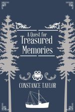 A Quest for Treasured Memories - Constance Taylor