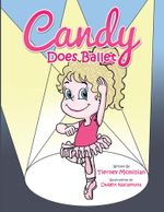 Candy Does Ballet - Tierney McMillian