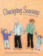 Changing Seasons : At Our Grandparents' House -  Suead Shoucair