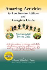 Amazing Activities for Low Function Abilities and Caregiver Guide - Amira Choukair Tame