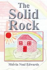 The Solid Rock - Melvin Neal Edwards