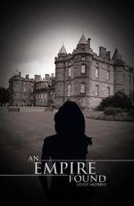 An Empire Found - Leslie Morris
