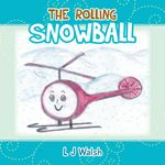 The Rolling Snowball - L J Walsh