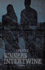 Sinners Intertwine : Volume 1 - Yami Astral