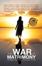 The War of Matrimony - Annie Hartzog Clayton