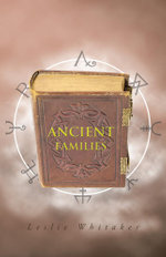 Ancient Families - Leslie Whitaker
