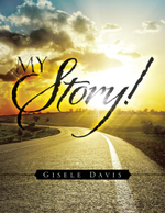 MY Story! - GISELE DAVIS