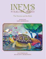 Inem's Folklore Series : The Tortoise and the Birds - Ejine Okoroafor