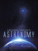 Laboratory Exercises In Astronomy - Dr. Adrian Kaminski