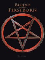 Riddle of the Firstborn - Liz K. McIver