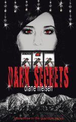 Dark Secrets : Book Three in the Guardian Series - Diane Nielsen