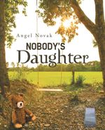Nobody's Daughter - Angel Novak