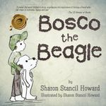 Bosco the Beagle - Sharon Stancil Howard
