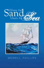 Where the Sand Meets the Sea - Merrill Phillips