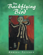 The Backflying Bird - Annika Tetzner