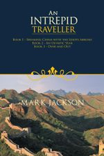 An Intrepid Traveller - Mark Jackson